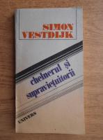 Anticariat: Simon Vestdijk - Chelnerul si supravietuitorii