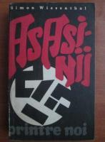 Simon Wiesenthal - Asasinii printre noi