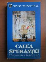 Anticariat: Simon Wiesenthal - Calea sperantei