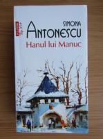 Anticariat: Simona Antonescu - Hanul lui Manuc (Top 10+)