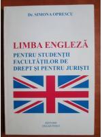 Anticariat: Simona Oprescu - Limba engleza pentru studentii facultatilor de drept si pentru juristi