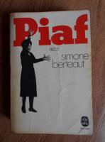 Anticariat: Simone Berteaut - Piaf