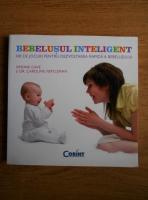Simone Cave - Bebelusul inteligent. 100 de jocuri pentru dezvoltarea rapida a bebelusului