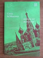 Anticariat: Simone de Beauvoir - Criza la Moscova