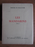 Simone de Beauvoir - Les Mandarins (volumul 3)