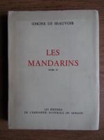 Simone de Beauvoir - Les Mandarins (volumul 4)