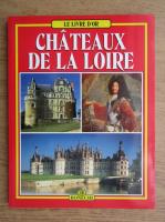 Simone DHuart - Les chateaux de la Loire