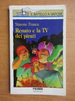 Anticariat: Simone Frasca - Renato e la TV dei pirati