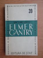 Anticariat: Sinclair Lewis - Elemer Gantry (1947)