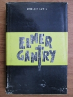 Anticariat: Sinclair Lewis - Elmer Gantry (coperti cartonate)