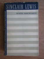Anticariat: Sinclair Lewis - Martin Arrowsmith