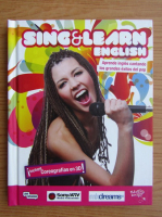 Sing and learn english (volumul 2, contine CD)