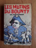 Anticariat: Sir John Barrow - Les mutins du Bounty