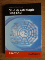 Anticariat: Siska von Saxenburg - Ghid de astrologie Feng Shui