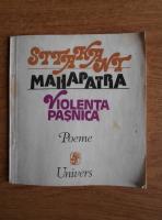 Anticariat: Sitakant Mahapatra - Violenta pasnica