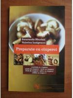 Anticariat: Smaranda Sburlan - Preparate cu ciuperci