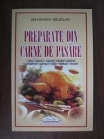 Anticariat: Smaranda Sburlan - Preparate din carne de pasare