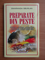 Anticariat: Smaranda Sburlan - Preparate din peste