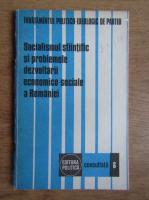 Anticariat: Socialismul stiintific si problemele dezvoltarii economico-sociale a Romaniei