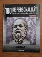 Anticariat: Socrate (100 de personalitati, Oameni care au schimbat destinul lumii, nr. 56)