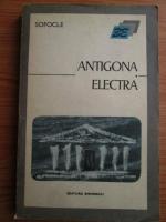 Sofocle - Antigona. Electra