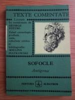 Sofocle - Antigona. Texte comentate
