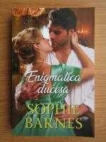 Anticariat: Sophie Barnes - Enigmatica ducesa
