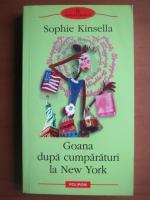 Sophie Kinsella - Goana dupa cumparaturi la New York