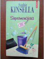 Anticariat: Sophie Kinsella - Supermenajera