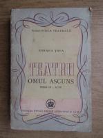 Sorana Topa - Teatru. Omul ascuns (1947)