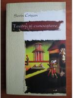 Sorin Crisan - Teatru si cunoastere