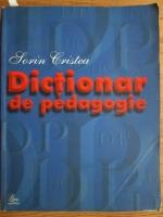Sorin Cristea - Dictionar de pedagogie