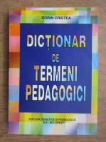 Anticariat: Sorin Cristea - Dictionar de termeni pedagogici