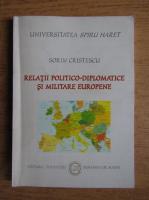 Sorin Cristescu - Relatii politico-diplomatice si militare europene