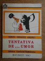 Anticariat: Sorin Dragos Andrei - Tentativa de...umor