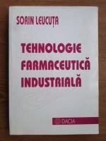 Sorin E. Leucuta - Tehnologie farmaceutica industriala