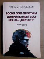 Anticariat: Sorin M. Radulescu - Sociologia si istoria comportamentului sexual deviant