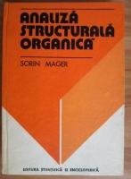 Sorin Mager - Analiza structurala organica