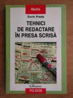 Anticariat: Sorin Preda - Tehnici de redactare in presa scrisa