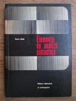 Anticariat: Sorin Stati - Elemente de analiza sintactica