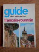 Sorina Bercescu - Guide de conversation francais-roumain