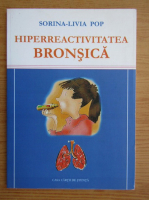Anticariat: Sorina Livia Pop - Hiperreactivitatea bronsica