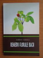 Sorina Soescu - Remedii florare bach