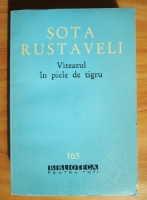 Anticariat: Sota Rustaveli - Viteazul in piele de tigru