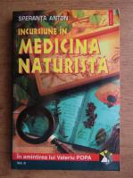 Speranta Anton - Incursiune in medicina naturista