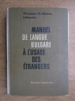 St. Guinina - Manuel de langue bulgare a l'usage des etrangers