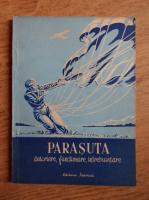 St. Soverth - Parasuta. Descriere, functionare, intrebuintare