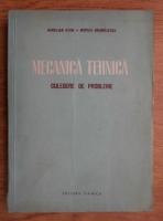 Stan Aurelian - Mecanica tehnica. Culegere de probleme