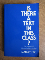 Stanley Fish - Is there a text in this class?