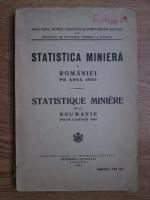 Anticariat: Statistica miniera a Romaniei pe anul 1933. Statistique miniere de la Roumanie pour l'anee 1933 (1934)